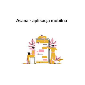 Asana – aplikacja mobilna